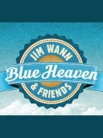 Coastal Cohorts Perform Songs from Jim Wann & Friends: Blue Heaven.