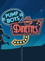 Pump Boys and Dinettes, April 6th to May 1st